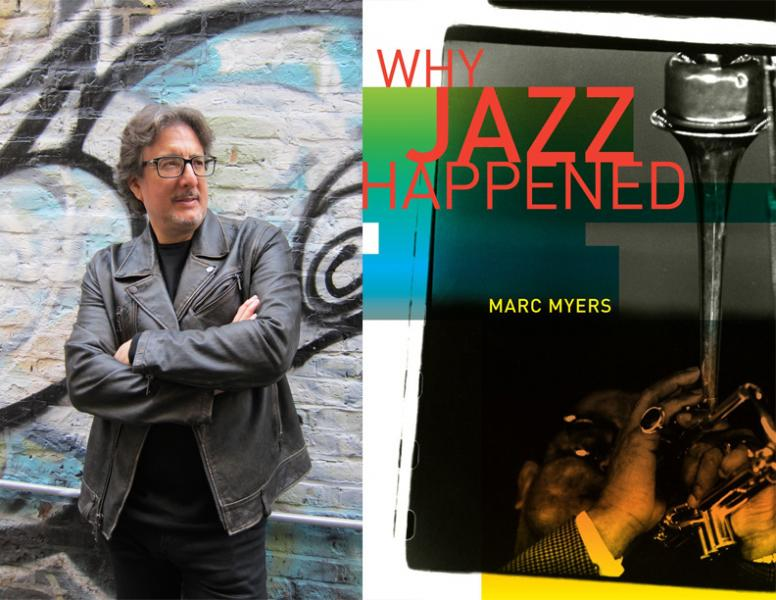 Marc Myers, Why Jazz Happened