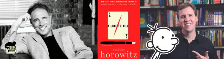 Anthony Horowitz with Jeff Kinney - A Line to Kill