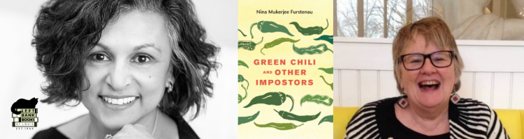 Nina Mukerjee Furstenau with Ann Lemons Pollack - Green Chili and Other Imposters